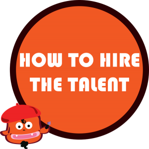 how to hire talent, interviewing skills, talent selection, spotting talent